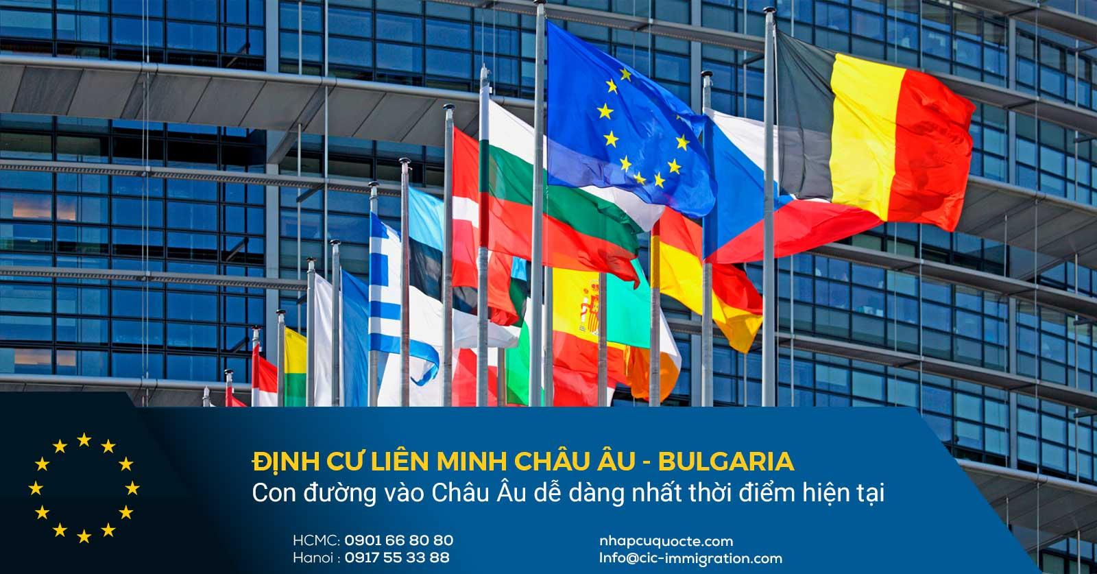 Cập nhật định cư Bulgaria - Con đường vào Châu Âu dễ dàng nhất thời điểm hiện tại