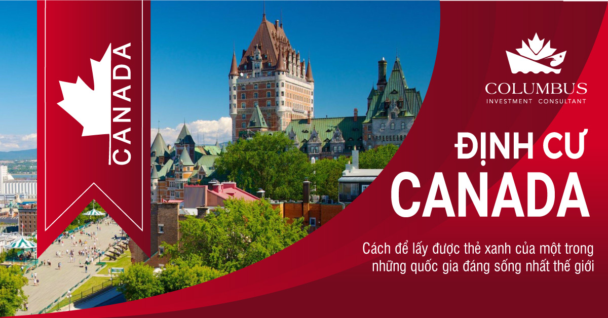 Định cư Canada - Các diện nhanh chóng và đơn giản nhất