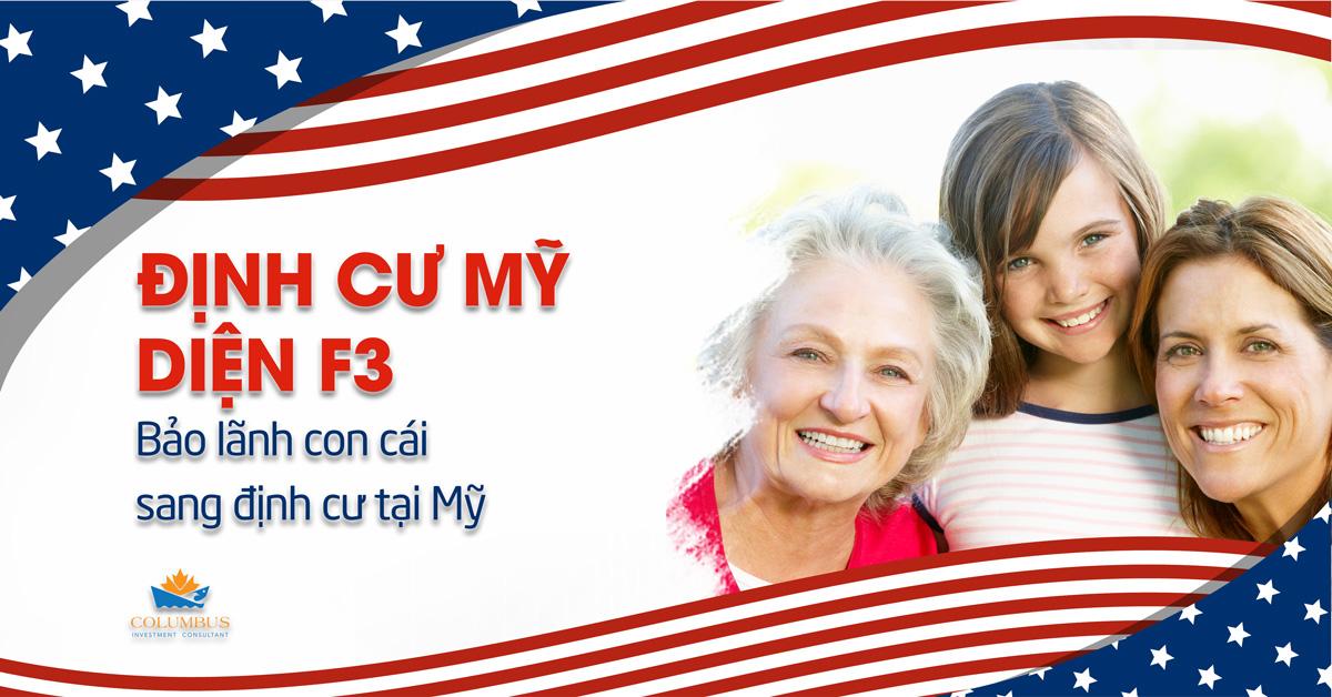 Visa định cư Mỹ diện F3 bảo lãnh con cái