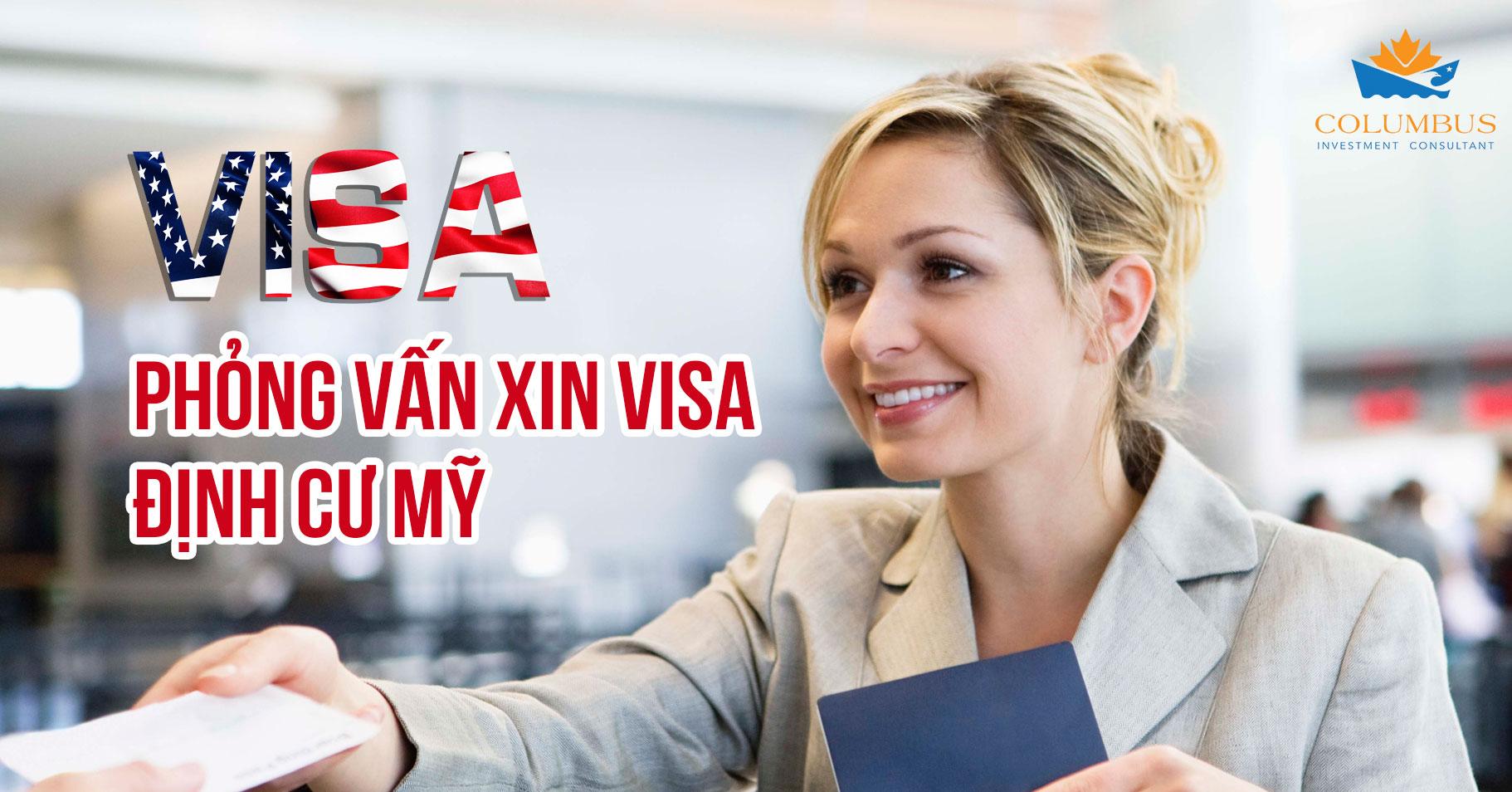 Kinh nghiệm phỏng vấn xin visa định cư mỹ